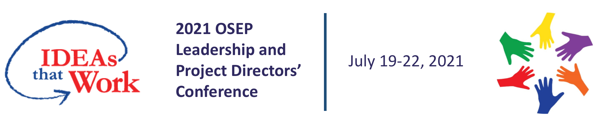 2021 OSEP Leadership and Project Director's Conference, July 19-22, 2021